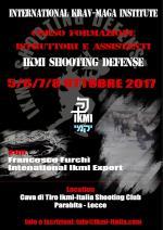 5-6-7-8 Ottobre 2017 - Corso Formazione Istruttori Ikmi Shooting Defense